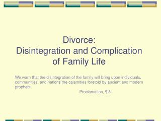 Separation: Disintegration and Complication of Family Life