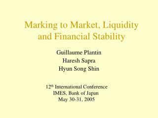 Stamping to Market, Liquidity and Financial Stability