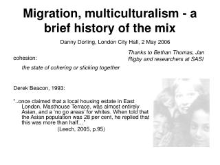 Relocation, multiculturalism - a brief history of the blend