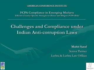 AMERICAN CONFERENCE INSTITUTE FCPA Compliance in Emerging Markets Effective Country-Specific Strategies to Detect and M