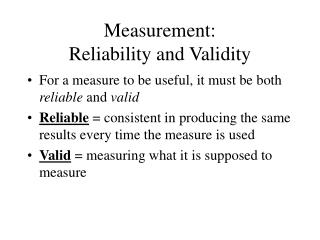 Estimation: Reliability and Validity