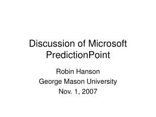 Examination of Microsoft PredictionPoint