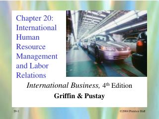 Section 20: International Human Resource Management and Labor Relations