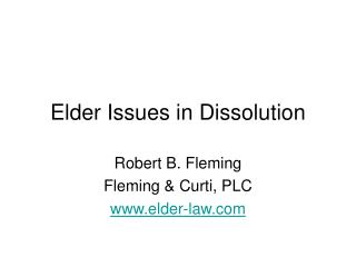 Senior Issues in Dissolution