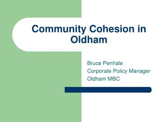 Group Cohesion in Oldham