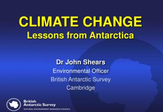 Environmental CHANGE Lessons from Antarctica