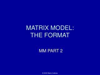 Framework MODEL: THE FORMAT