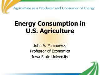 Vitality Consumption in U.S. Farming