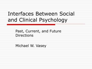 Interfaces Between Social and Clinical Psychology