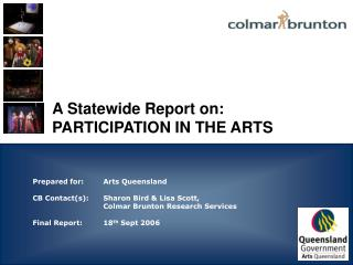 A Statewide Report on: PARTICIPATION IN THE ARTS