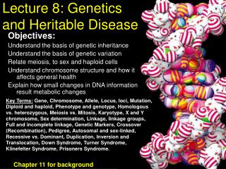 Address 8: Genetics and Heritable Disease
