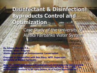 Disinfectant Disinfection Byproducts Control and Optimization