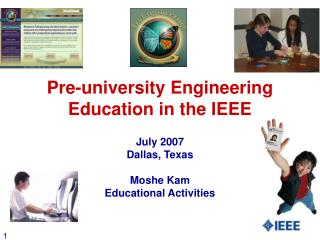 Pre-college Engineering Education in the IEEE