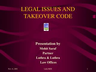 Lawful ISSUES AND TAKEOVER CODE