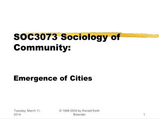 SOC3073 Sociology of Community: Emergence of Cities
