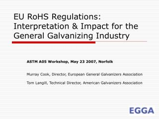 EU RoHS Regulations: Interpretation Impact for the General Galvanizing Industry