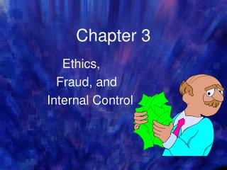 Morals, Fraud, and Internal Control