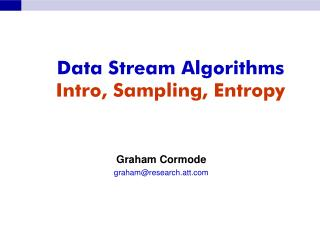 Information Stream Algorithms Intro, Sampling, Entropy