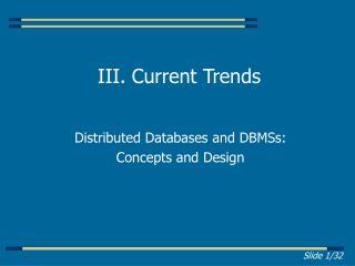 III. Current Trends