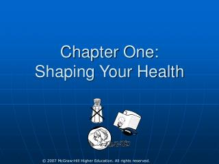 Part One: Shaping Your Health