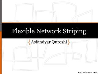 Adaptable Network Striping