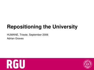 Repositioning the University