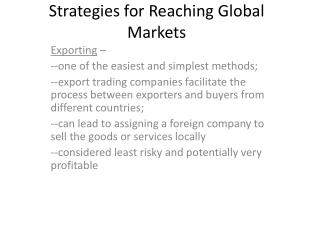 Systems for Reaching Global Markets