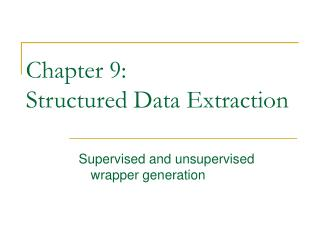 Section 9: Structured Data Extraction
