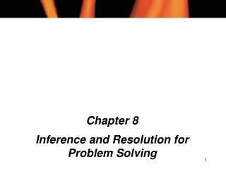 Part 8 Inference and Resolution for Problem Solving