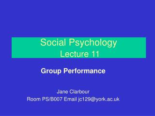Social Psychology Lecture 11