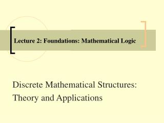 Address 2: Foundations: Mathematical Logic