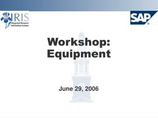 Workshop: Equipment