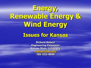 Vitality, Renewable Energy Wind Energy Issues for Kansas