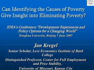 Can Identifying the Causes of Poverty Give Insight into Eliminating Poverty