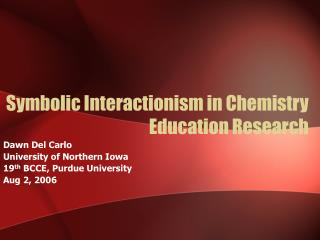 Typical Interactionism in Chemistry Education Research