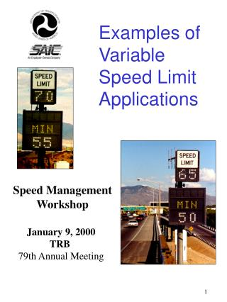 Cases of Variable Speed Limit Applications