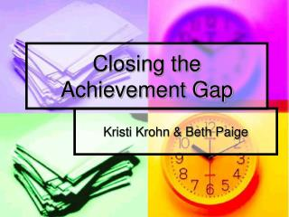 Shutting the Achievement Gap