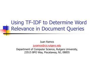 Utilizing TF-IDF to Determine Word Relevance in Document Queries