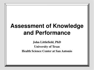 Evaluation of Knowledge and Performance