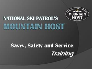 National Ski Patrol s Mountain Host