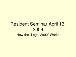 Inhabitant Seminar April 13, 2009