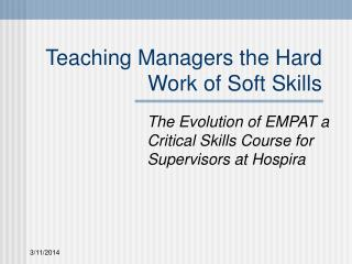Showing Managers the Hard Work of Soft Skills