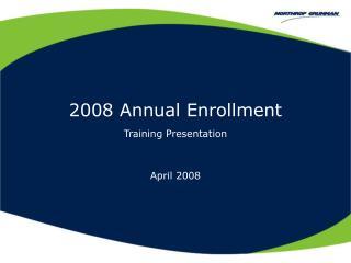 2008 Annual Enrollment