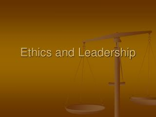 Morals and Leadership