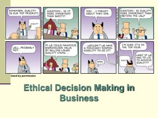 Moral Decision Making in Business