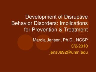 Improvement of Disruptive Behavior Disorders: Implications for Prevention Treatment