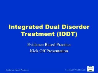 Incorporated Dual Disorder Treatment IDDT