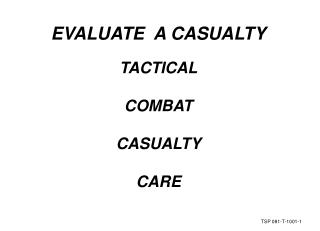 Assess A CASUALTY