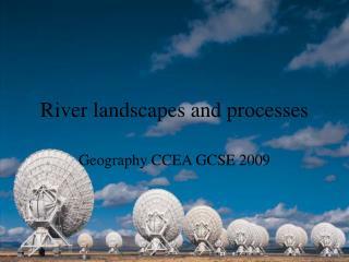Waterway scenes and procedures