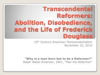 Supernatural Reformers: Abolition, Disobedience, and the Life of Frederick Douglass